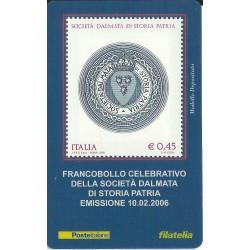 2006 TESSERA FILATELICA SOCIETA' DALMATA DI STORIA PATRIA MF25980