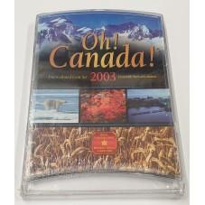 2003 CANADA OH CANADA COIN...