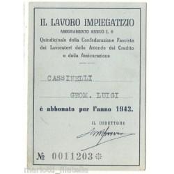1943 - TESSERA ABBONAMENTO QUINDICINALE IL LAVORO IMPIEGATIZIO MF5828